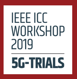 5G-DRIVE supporting in the organisation of the IEEE ICC 2019 Workshop | 5G-Trials – From 5G experiments to business validation